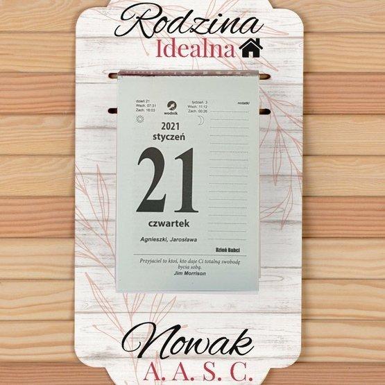 Kalendarz na deseczce z nadrukiem- Rodzina idealna...