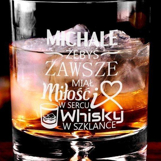 """Szklanka do whisky : """"...żebyś zawsze miał ... whisky w szklance"""""""